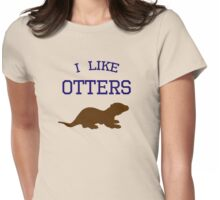 I Like Otters Womens Fitted T-Shirt
