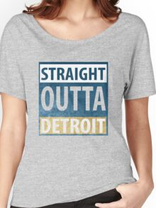 Straight Outta Detroit Women's Relaxed Fit T-Shirt