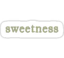 'sweetness' for all who are sweet - green Sticker
