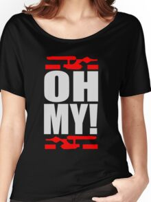 Oh My! (A Tribute to George Takei) Women's Relaxed Fit T-Shirt