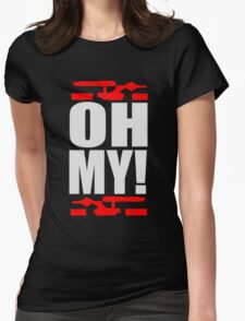 Oh My! (A Tribute to George Takei) Womens Fitted T-Shirt