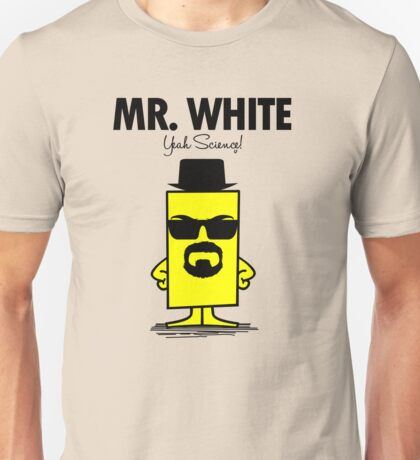 Mr. White Unisex T-Shirt