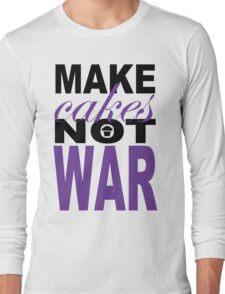 Make Cakes.2... Long Sleeve T-Shirt