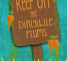 Keep off the Dirigible Plums by Emmybenny