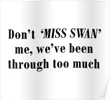 Dont' Miss Swan me Poster