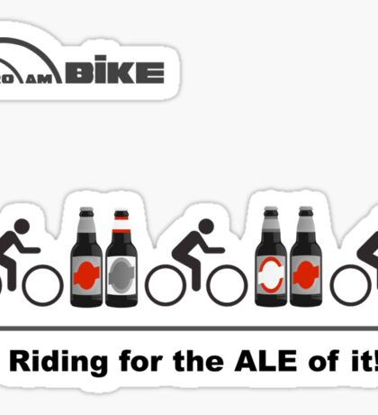 Cycling T Shirt - Riding for the ALE of it Sticker