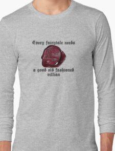 Good Old Fashioned Villian Long Sleeve T-Shirt