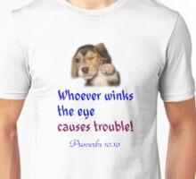 PROVERBS 10.10 Unisex T-Shirt