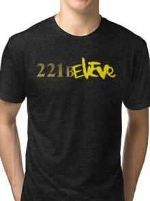 221BELIEVE Tri-blend T-Shirt