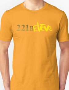 221BELIEVE Unisex T-Shirt