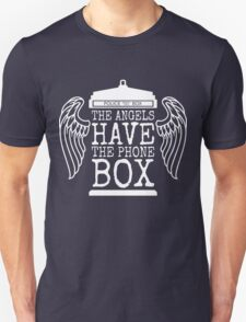Angels Have The Phone Box T-Shirt