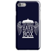 Angels Have The Phone Box iPhone Case/Skin