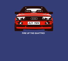 Fire Up the Quattro! T-Shirt