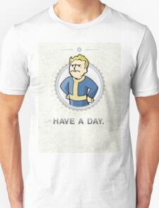 fallout have a day T-Shirt