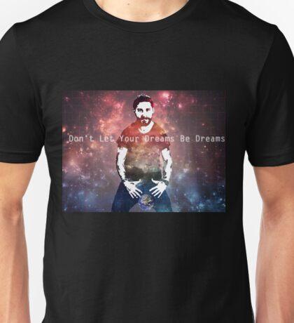 just do it motivation Unisex T-Shirt