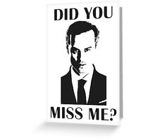 Moriarty, Did You Miss Me? Greeting Card