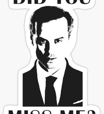 Moriarty, Did You Miss Me? Sticker