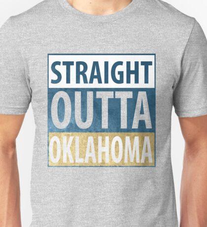 Straight Outta Oklahama Unisex T-Shirt