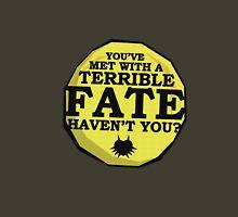 Terrible Fate T-Shirt