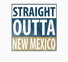 Straight Outta New Mexico Unisex T-Shirt