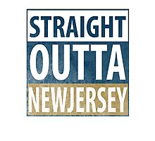 Straight Outta New Jersey Photographic Print