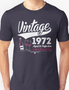 Vintage 1972 Aged To Perfection Like A Fine Wine T-Shirt