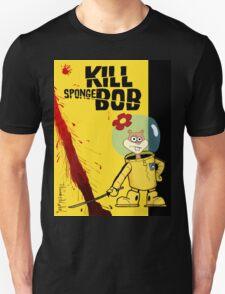 Kill SpongeBob T-Shirt