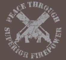 Peace Through Superior Firepower by Stephen Sanderson