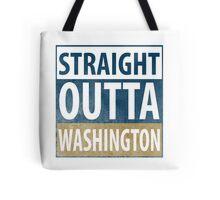 Straight Outta Washington Tote Bag