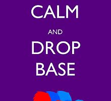 Keep Calm And Drop Base - Vinyl Scratch by XwolfskaX