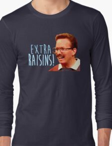 Gary: Extra Raisins Long Sleeve T-Shirt