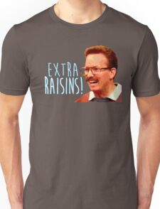Gary: Extra Raisins Unisex T-Shirt
