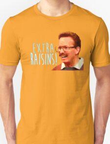 Gary: Extra Raisins T-Shirt