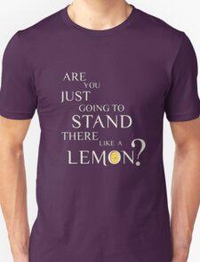 Like a lemon white. T-Shirt