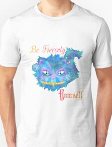 Be Fiercely Yourself T-Shirt