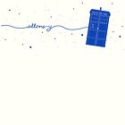 Allons-y to the TARDIS (in blue) by Holly Faulkner