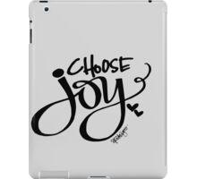 Choose Joy!  iPad Case/Skin