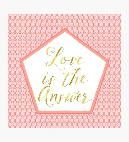 Love is the Answer coral, gold sentiment text art Photographic Print
