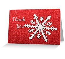 Red Thank You Card  ... White Snowflake Greeting Card