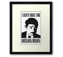 Shave for Sherlock Framed Print