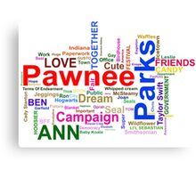 Parks and Recreation - Leslie Knope's Word Collage Canvas Print
