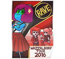 Rave Wazzaldorp Tour 2016 Poster