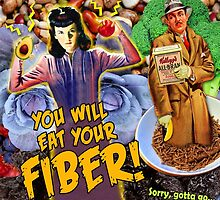 Pulp Fiction: You Will Eat Your Fiber! by Donna Catanzaro