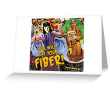 Pulp Fiction: You Will Eat Your Fiber! Greeting Card
