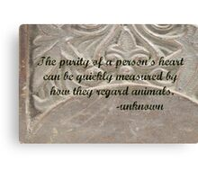 Purity of a Person's Heart Canvas Print