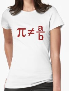 Pi is not rational Womens Fitted T-Shirt