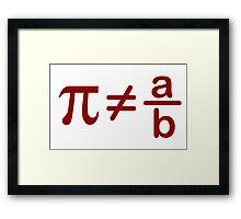 Pi is not rational Framed Print