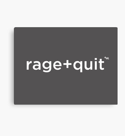rage+quit by +Word. Canvas Print