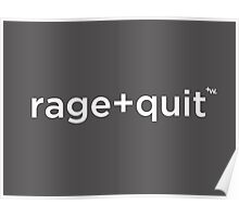 rage+quit by +Word. Poster