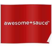 awesome+sauce by +Word. Poster